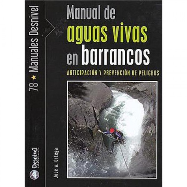 Desnivel - Manual de aguas vivas en barrancos-0